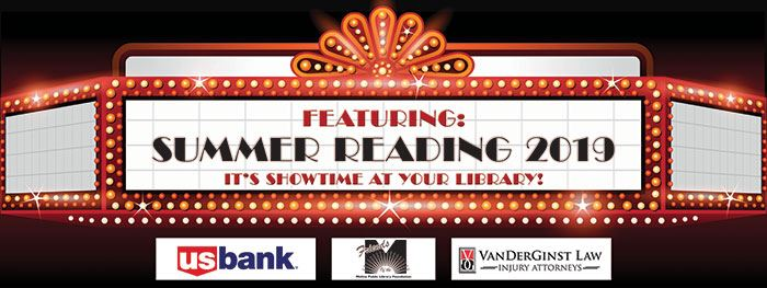 Its Showtime at your Library Summer Reading 19